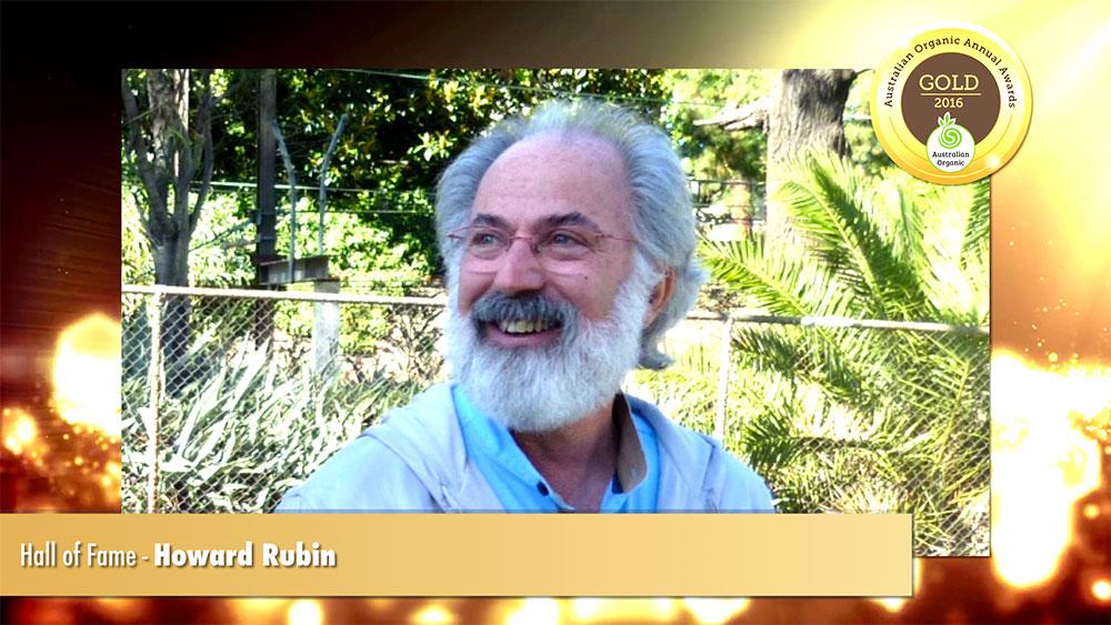 Australian Organic Association Awards (AOAA) - Howard Rubin is a proud recipient of the Hall of Fame medal 2016
